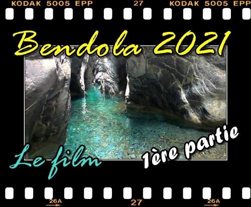 Bendola 2021 Le film 1ère partie